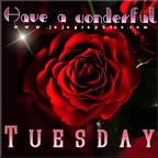 have a wonderful tuesday 4