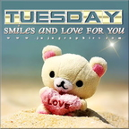 tuesday smiles and love for you