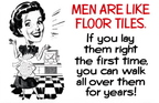 why-men-are-like-floor-tiles