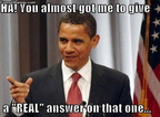 Obama Real Answer