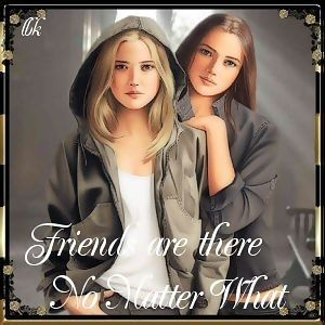 friends are there no matter what.jpg